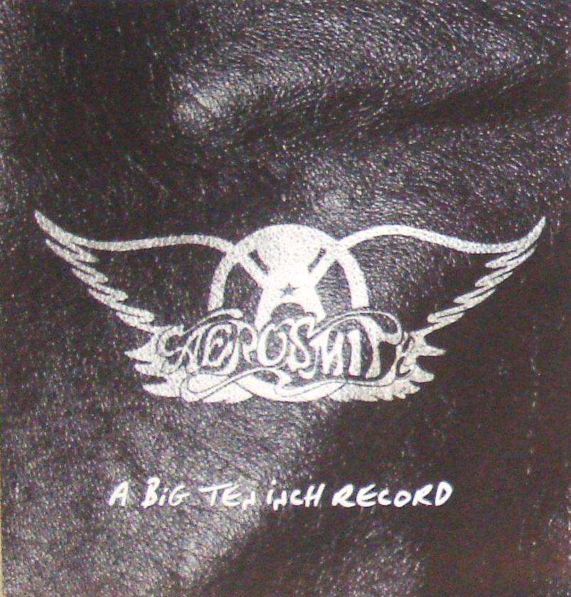 Aerosmith – A Big Ten Inch Record