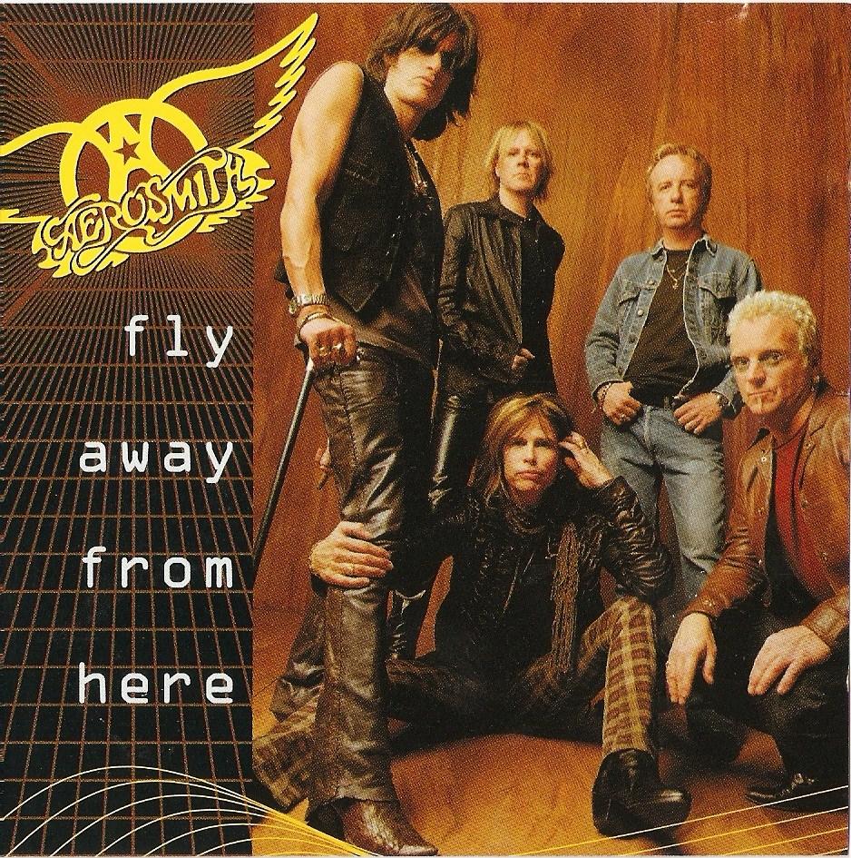 Aerosmith – Fly Away From Here